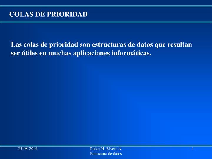 COLAS DE PRIORIDAD