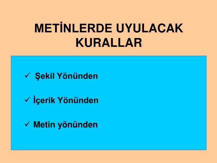 METİNLERDE