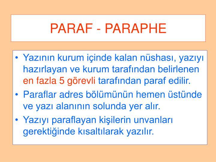 PARAF - PARAPHE