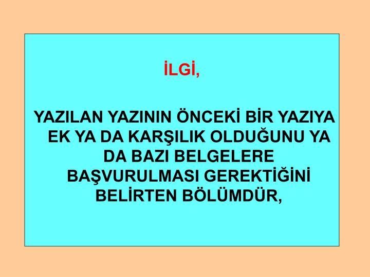 İLGİ,