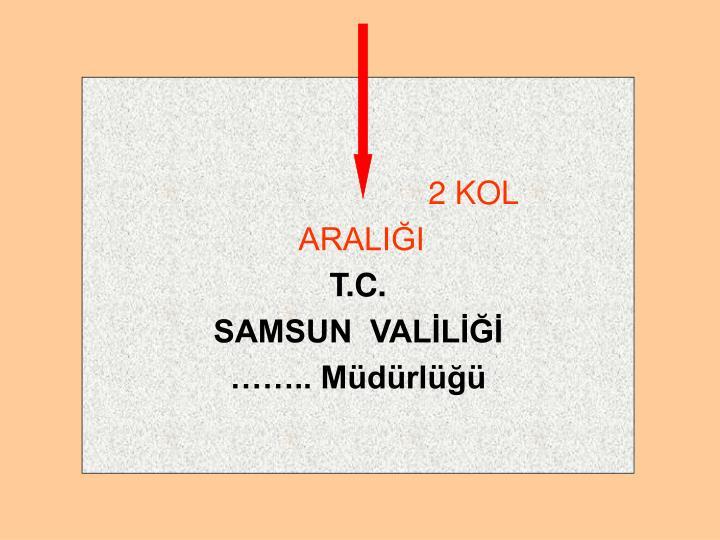 2 KOL