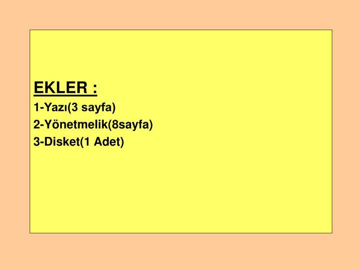 EKLER :