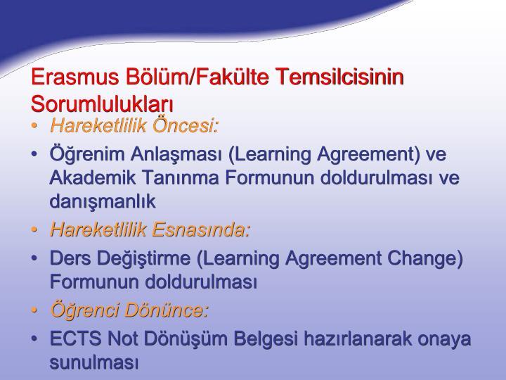 Erasmus Bölüm/Fakülte Temsilcisinin Sorumlulukları