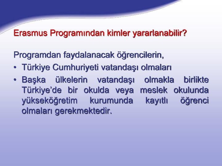 Erasmus Programından kimler yararlanabilir?