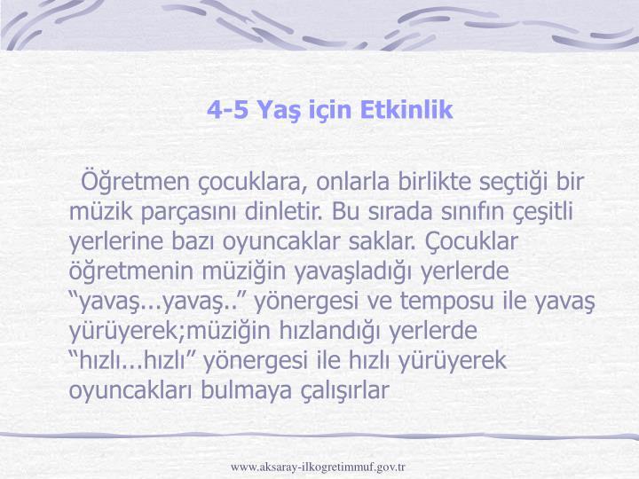 4-5 Yaş için Etkinlik