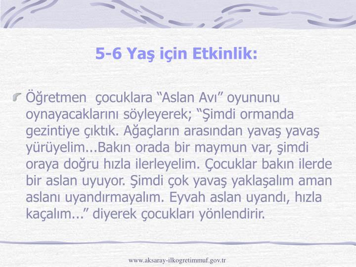 5-6 Yaş için Etkinlik: