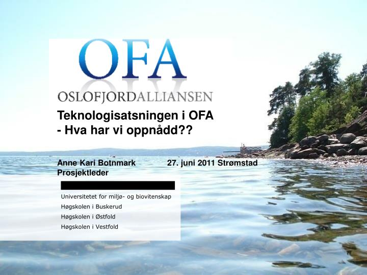 Teknologisatsningen i OFA