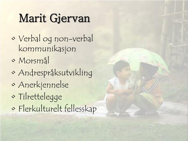 Marit Gjervan