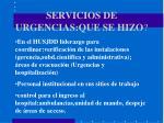 servicios de urgencias que se hizo