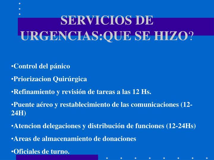 SERVICIOS DE URGENCIAS:QUE SE HIZO
