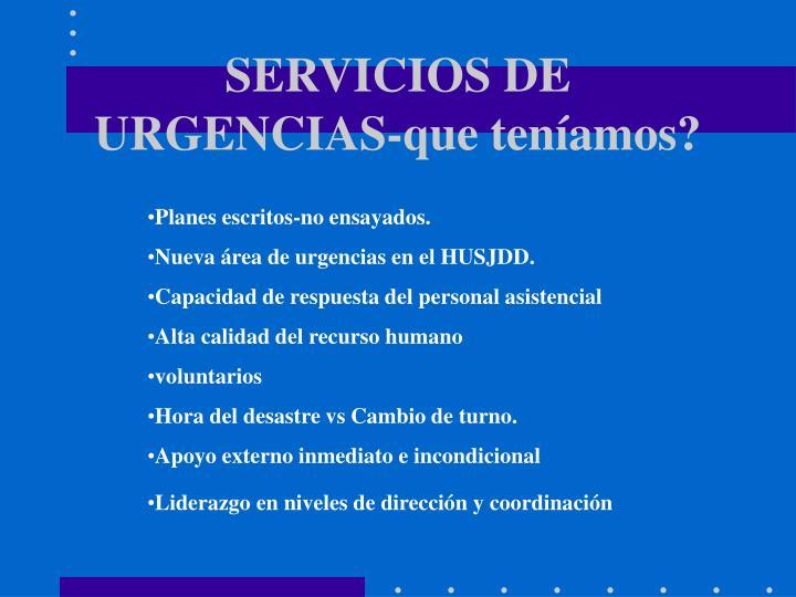 SERVICIOS DE URGENCIAS-que teníamos?