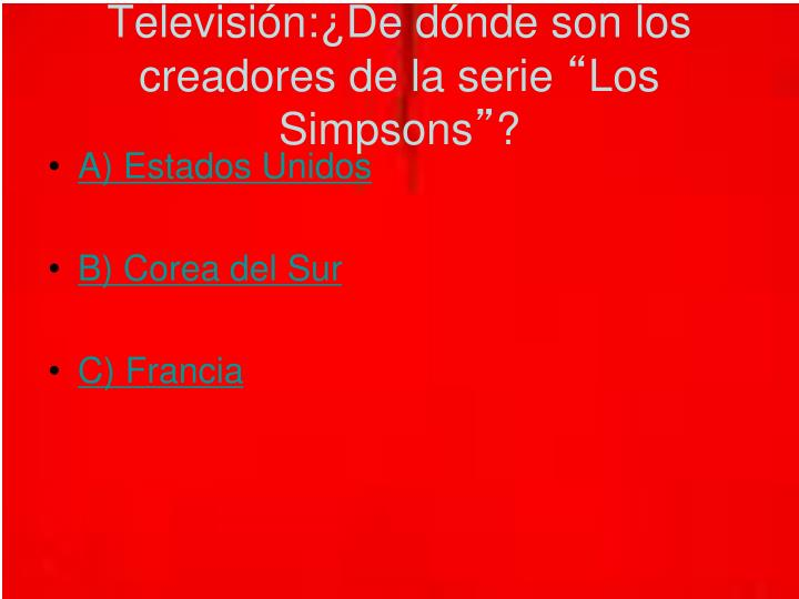 Televisión:¿De dónde son los creadores de la serie