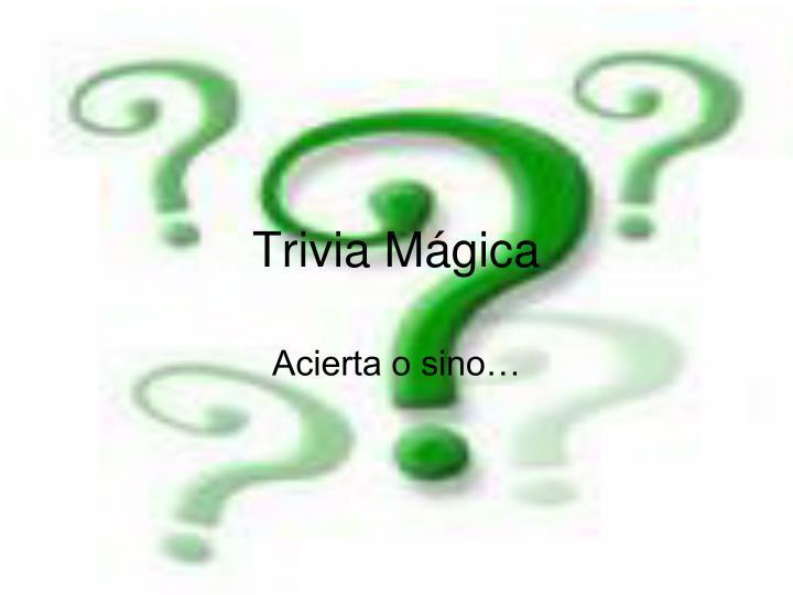 Trivia Mágica