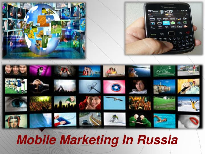 Mobile Marketing In Russia