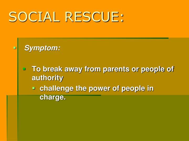 SOCIAL RESCUE: