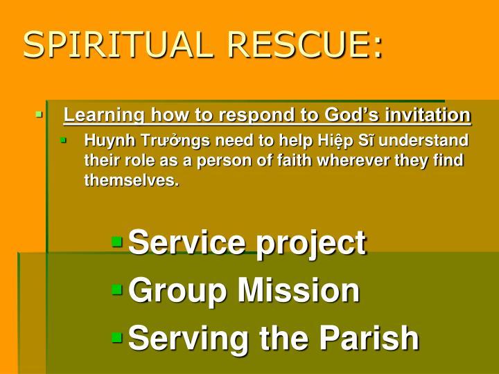 SPIRITUAL RESCUE: