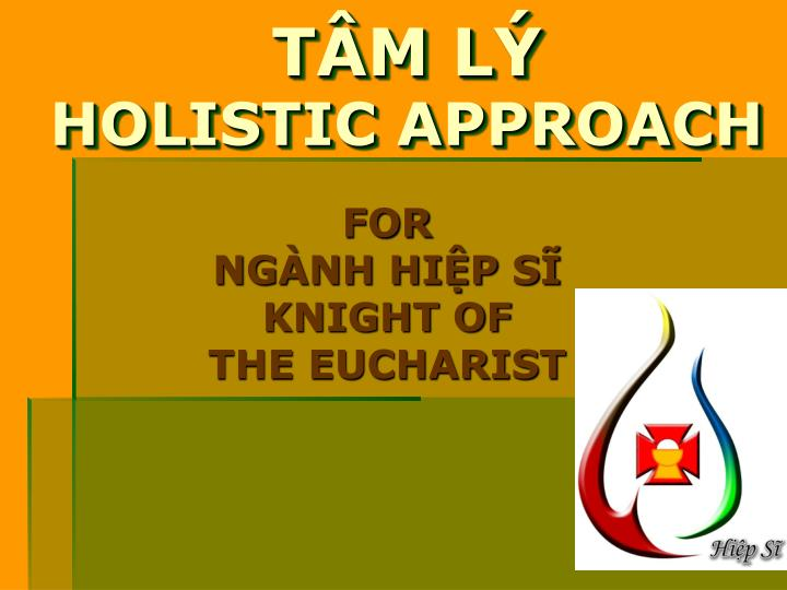 T m l holistic approach