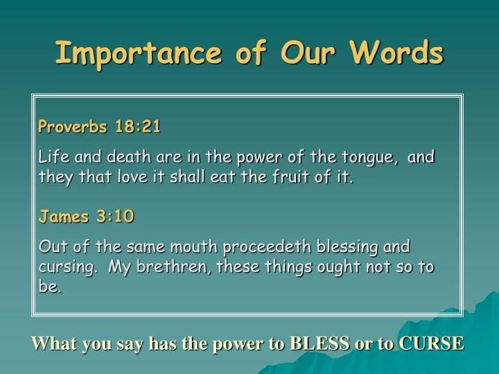 Importance of Our Words