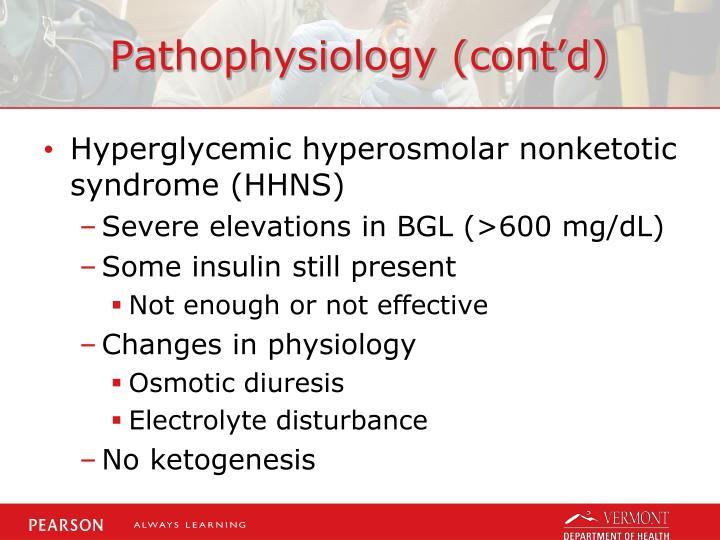 Pathophysiology (cont'd)