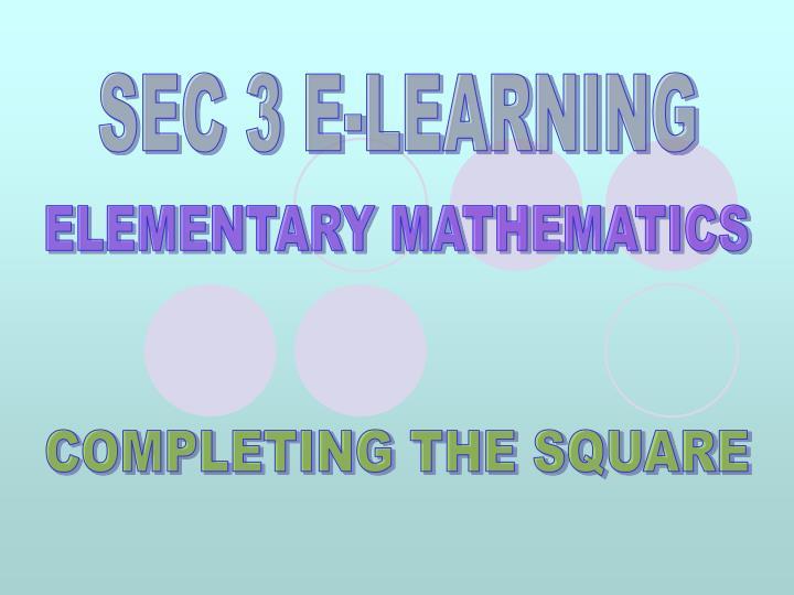 SEC 3 E-LEARNING