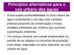 princ pios alternativos para o uso urbano das guas