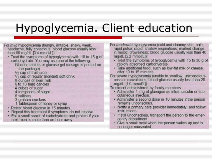 Hypoglycemia. Client education