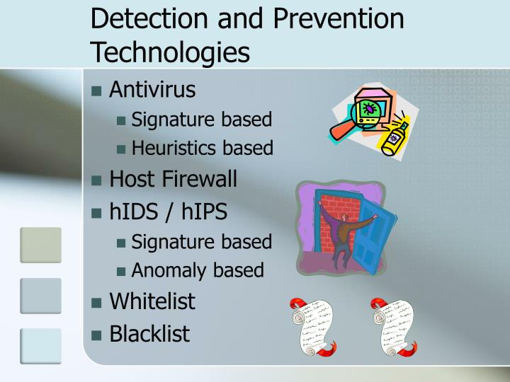 Detection and Prevention Technologies