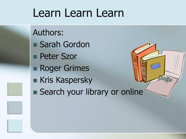 Learn Learn Learn