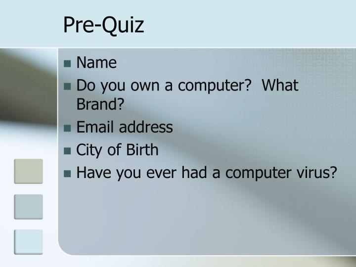 Pre-Quiz