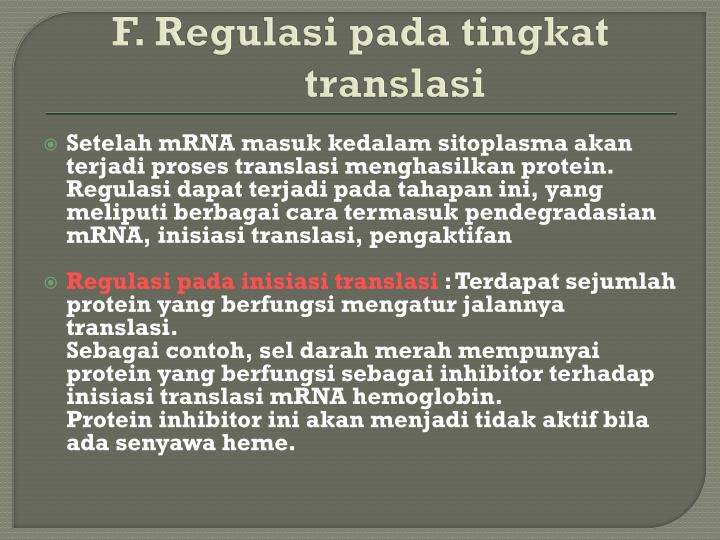 F. Regulasi pada tingkat translasi
