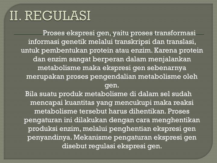 II. REGULASI