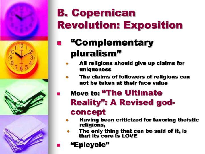 B. Copernican Revolution: Exposition
