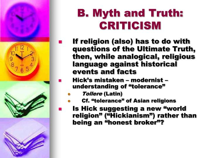 B. Myth and Truth: