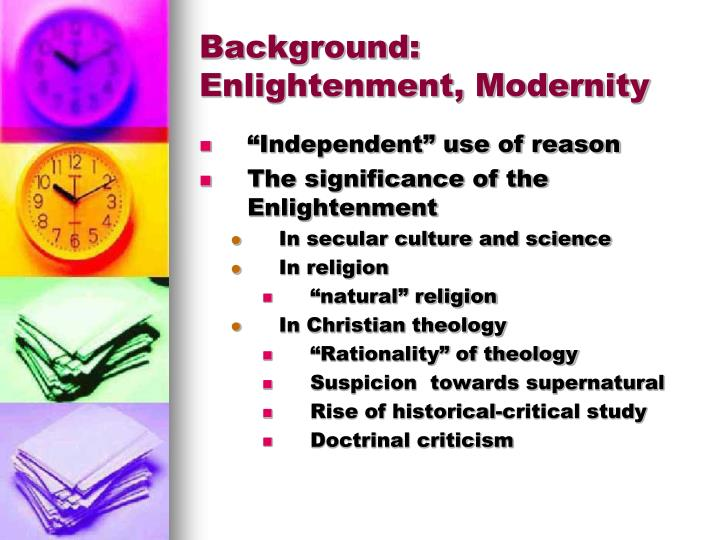 Background: Enlightenment, Modernity