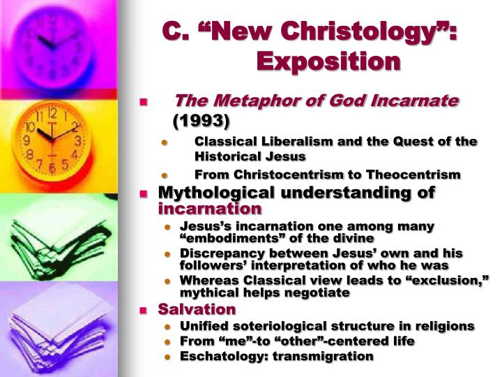 "C. ""New Christology"": Exposition"