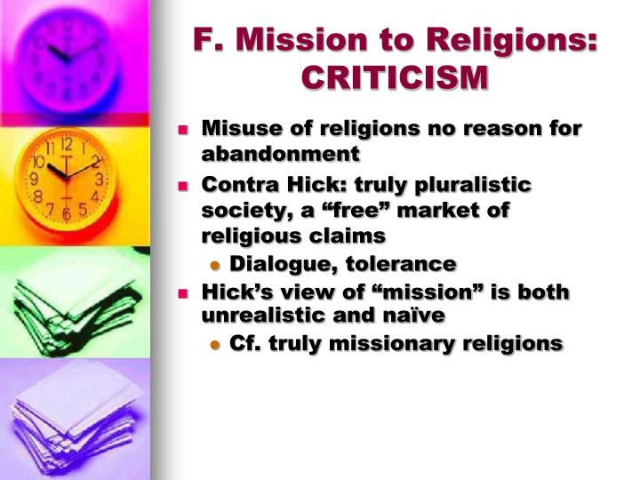 F. Mission to Religions: CRITICISM