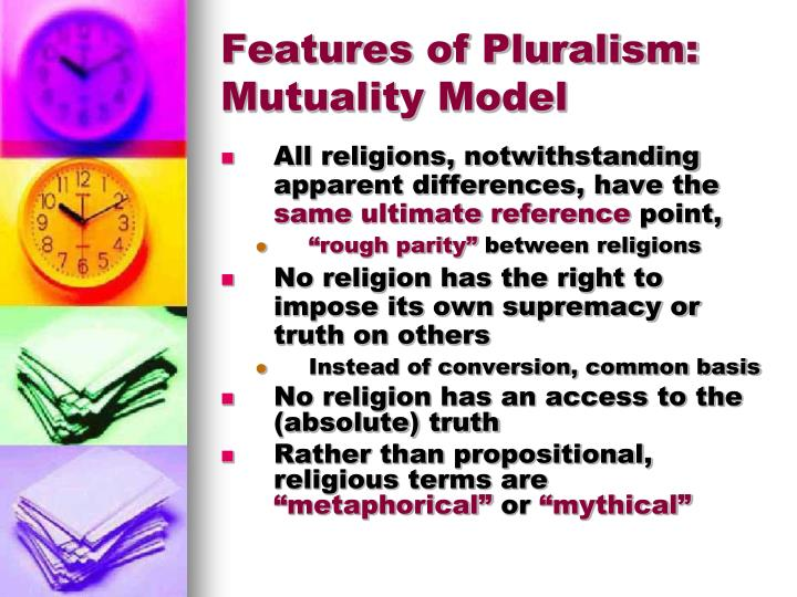 Features of Pluralism: Mutuality Model