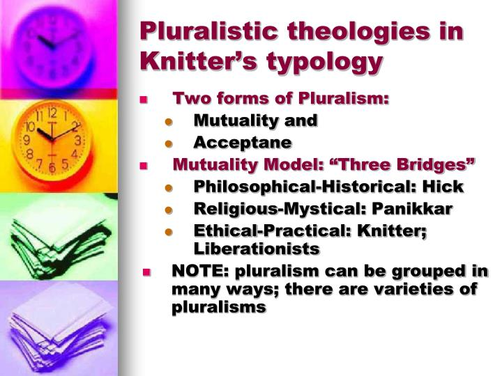 Pluralistic theologies in Knitter's typology