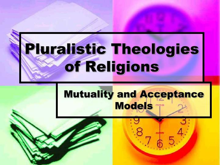Pluralistic theologies of religions