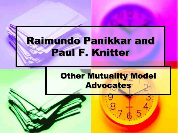 Raimundo Panikkar and Paul F. Knitter