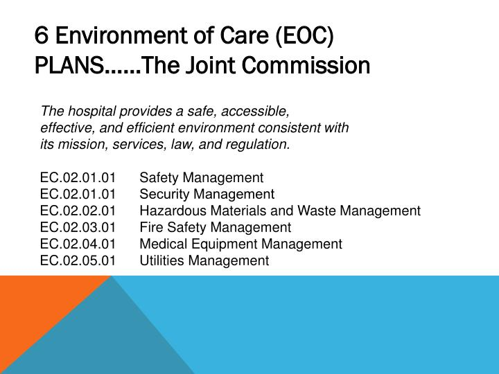 6 Environment of Care (EOC) PLANS……The Joint Commission