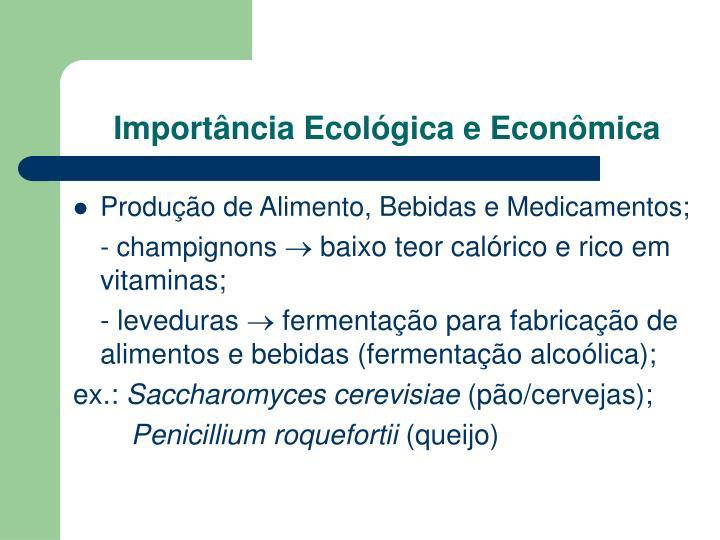 Importância Ecológica e Econômica