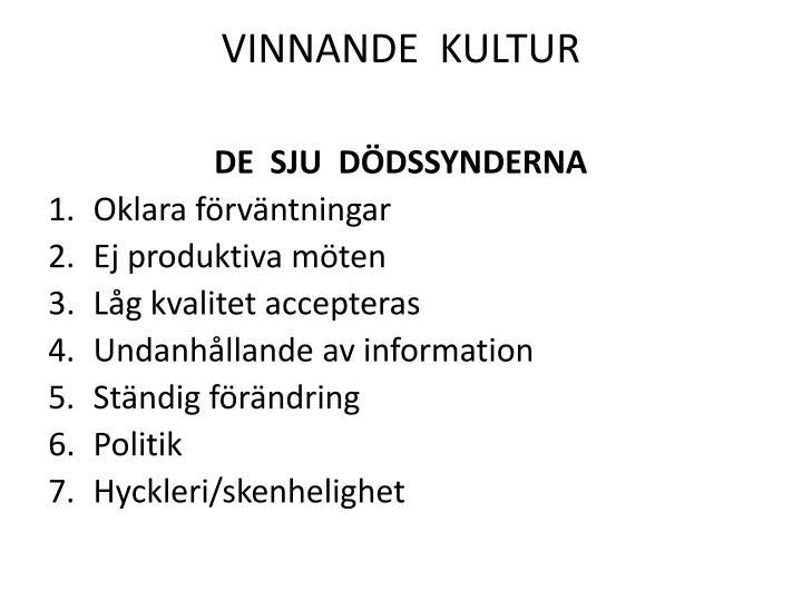 VINNANDE  KULTUR