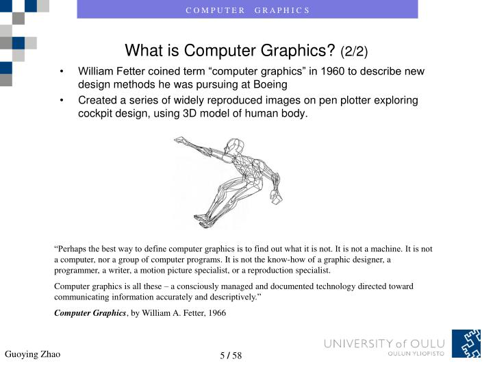 "William Fetter coined term ""computer graphics"" in 1960 to describe new design methods he was pursuing at Boeing"