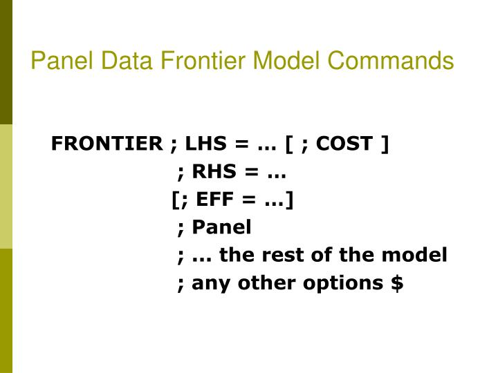 Panel Data Frontier Model Commands