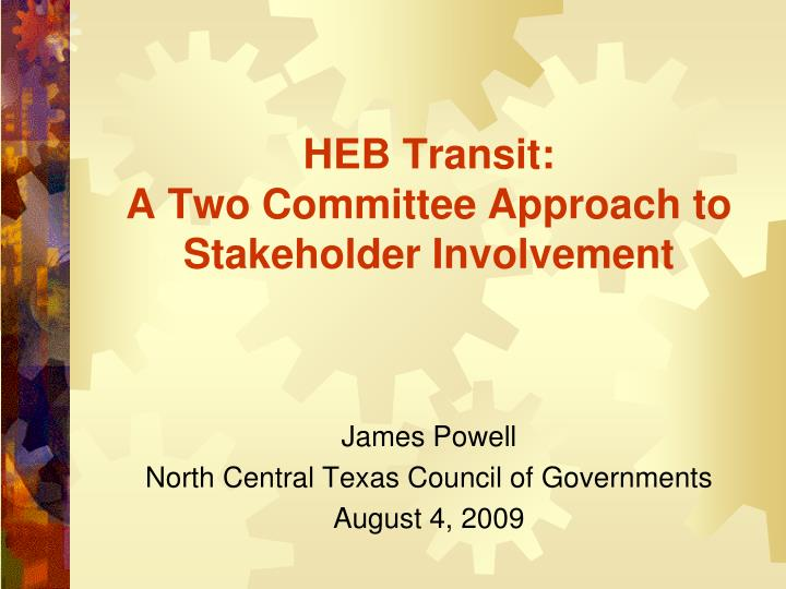 Heb transit a two committee approach to stakeholder involvement