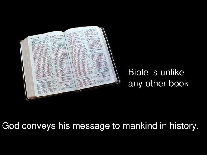 Bible is unlike any other book