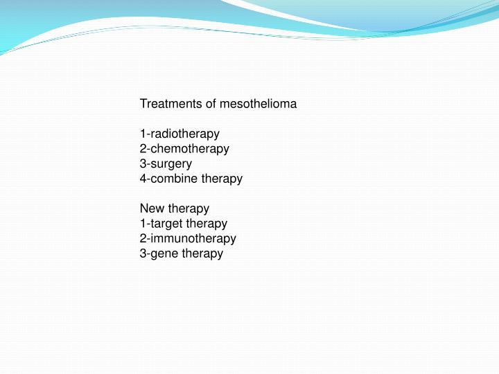 Treatments of mesothelioma
