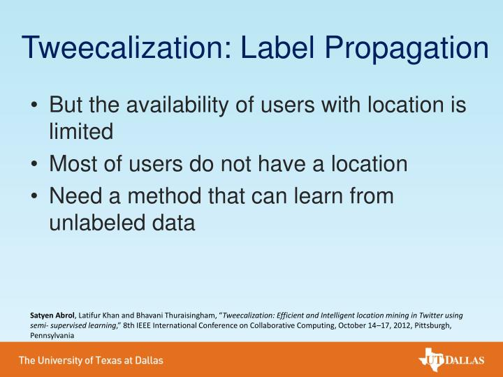 Tweecalization: Label Propagation