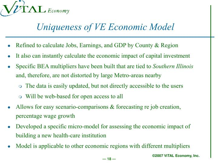 Uniqueness of VE Economic Model